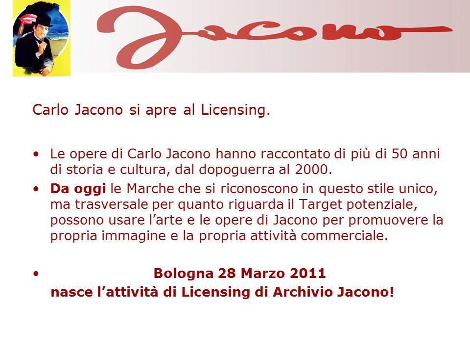 Carlo Jacono si apre al Licensing. Le opere di Carlo Jacono hanno raccontato di più di 50 anni di storia e cultura, dal dopoguerra al 2000. Da oggi le