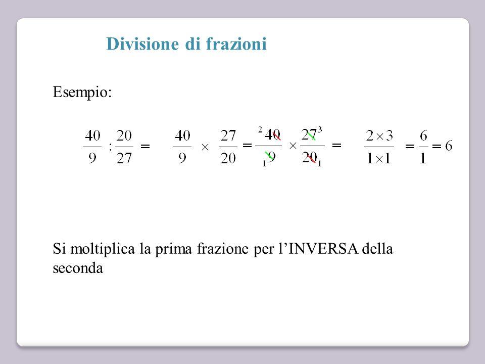 """Prodotto di frazioni Si semplifica """"in croce"""": il numeratore con il denominatore Si moltiplicano numeratore con numeratore e denominatore con denomina"""