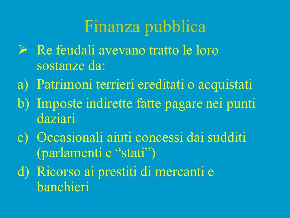 Finanza pubblica  Nel sec.