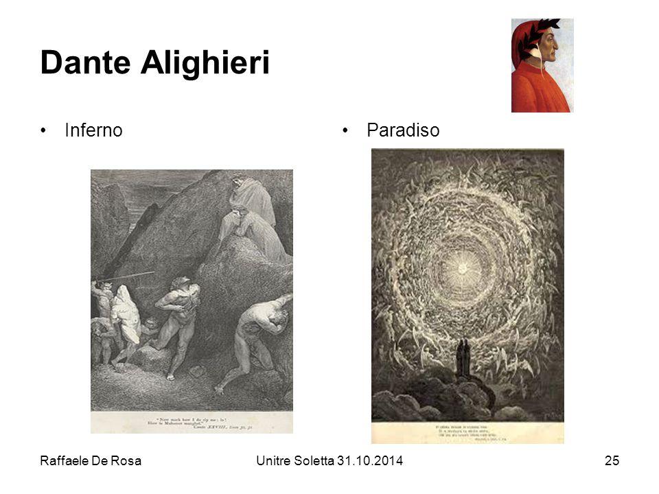 Raffaele De RosaUnitre Soletta 31.10.201425 Dante Alighieri InfernoParadiso