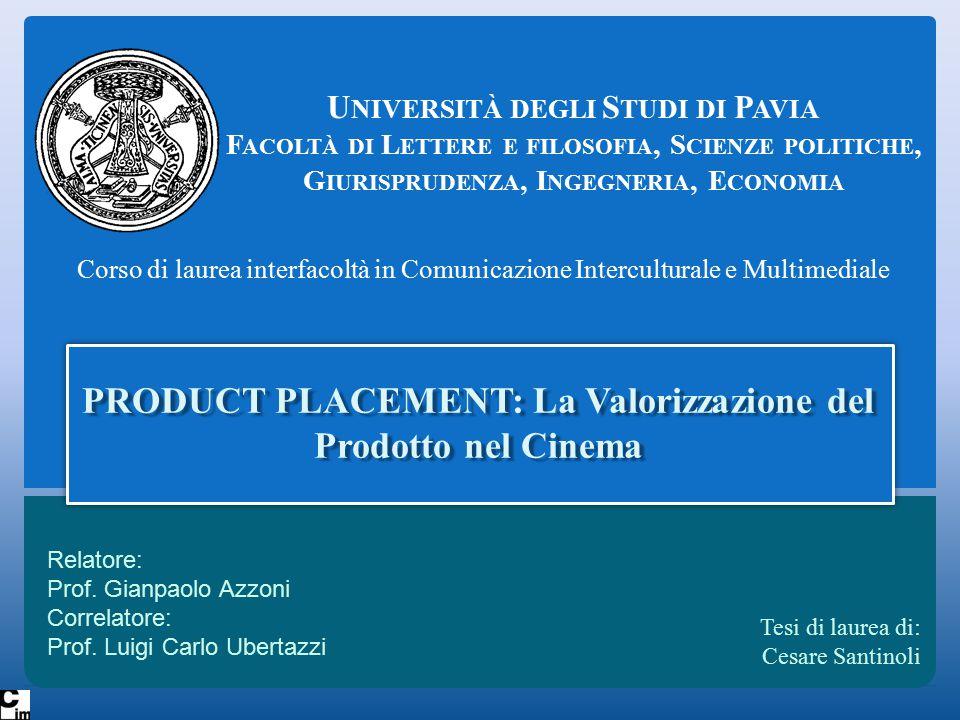 Product Placement in Italia Mancanza di riconoscibilitàMancanza di riconoscibilità Tutelare i consumatoriTutelare i consumatori Tutelare i produttoriTutelare i produttori Svantaggi:Svantaggi: Impossibile ottenere finanziamenti pubbliciImpossibile ottenere finanziamenti pubblici I film stranieri non sono soggetti al limiteI film stranieri non sono soggetti al limite Dichiarazione di illegalità (1992) (1992) Favorire lo sviluppo dell'industria cinematograficaFavorire lo sviluppo dell'industria cinematografica Ammette l'uso del product placementAmmette l'uso del product placement Nuova fonte di finanziamento per le produzioni italianeNuova fonte di finanziamento per le produzioni italiane Risolto il paradosso dei film prodotti all'esteroRisolto il paradosso dei film prodotti all'estero Decreto Urbani (2004)