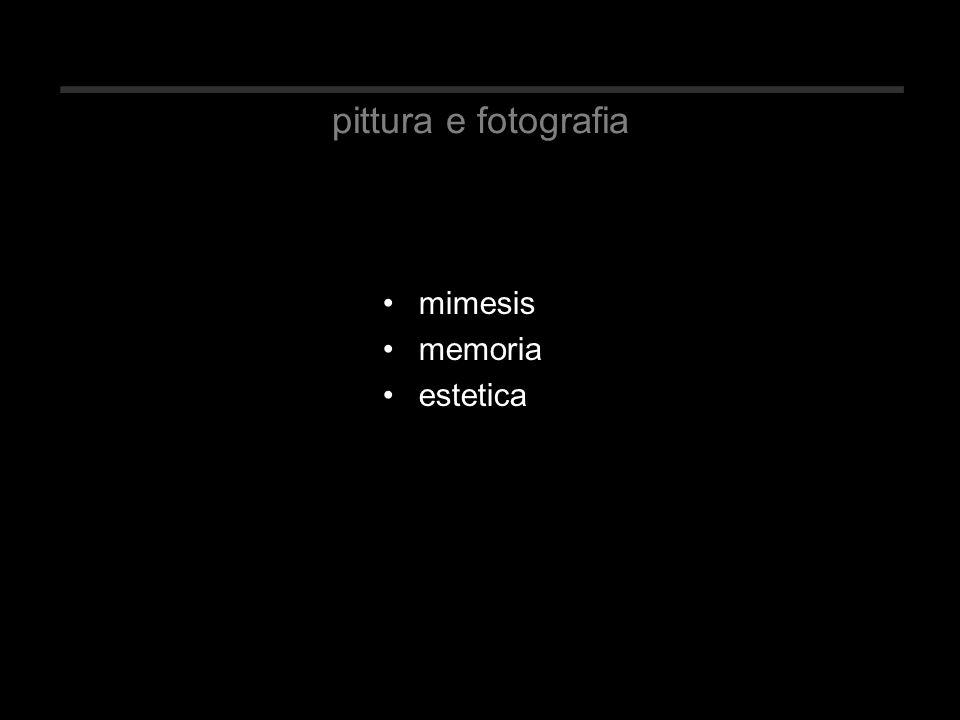 pittura e fotografia mimesis memoria estetica