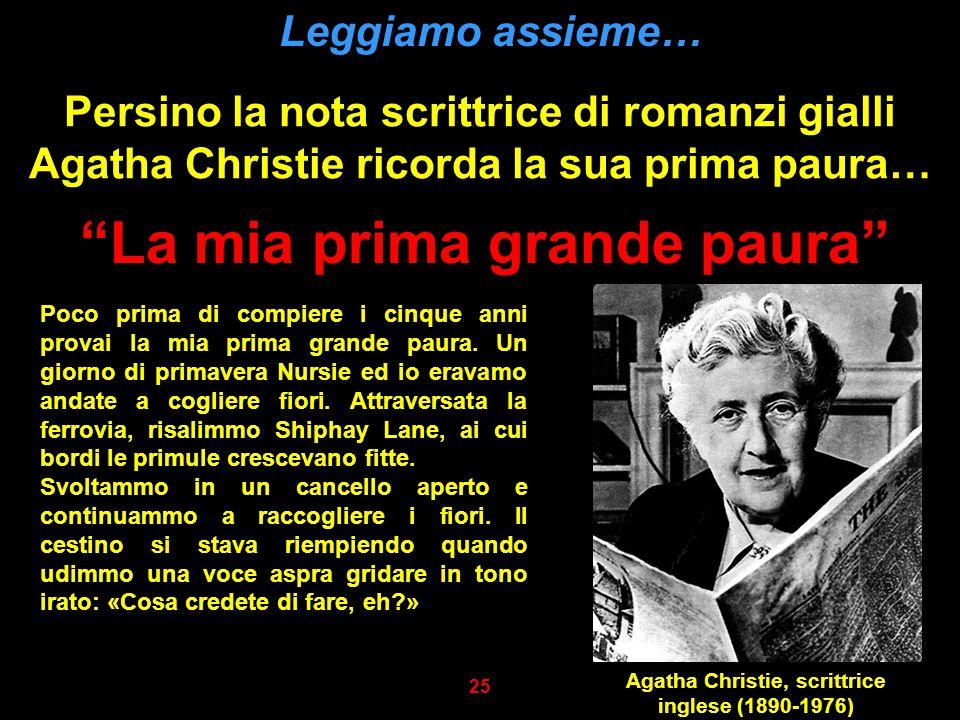 """Persino la nota scrittrice di romanzi gialli Agatha Christie ricorda la sua prima paura… Leggiamo assieme… """"La mia prima grande paura"""" Poco prima di c"""