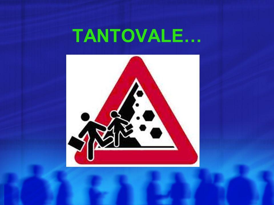 TANTOVALE…