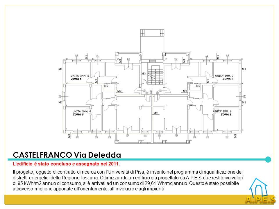 CASTELFRANCO Via Deledda L'edificio è stato concluso e assegnato nel 2011.
