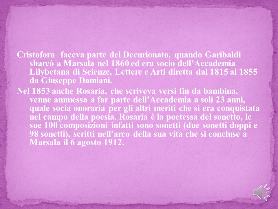 Rosaria Giaconia nacque a Marsala il 24 dicembre 1830 da Nicolò e da Camilla MacDonald.