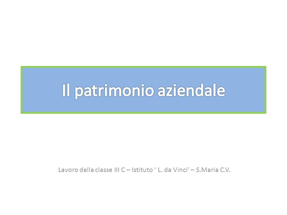 Lavoro della classe III C – Istituto ' L. da Vinci' – S.Maria C.V.