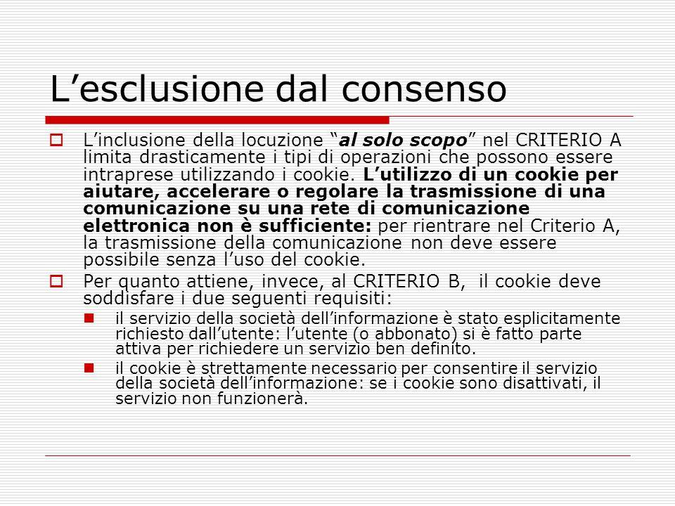 """L'esclusione dal consenso  L'inclusione della locuzione """"al solo scopo"""" nel CRITERIO A limita drasticamente i tipi di operazioni che possono essere i"""