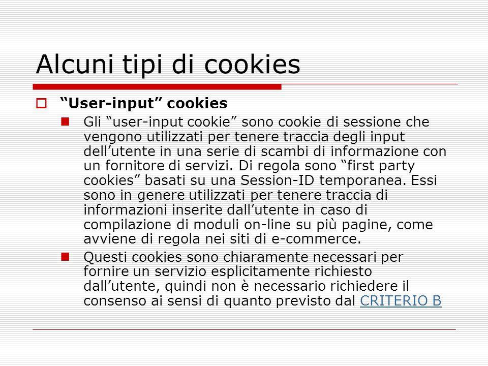"""Alcuni tipi di cookies  """"User-input"""" cookies Gli """"user-input cookie"""" sono cookie di sessione che vengono utilizzati per tenere traccia degli input de"""