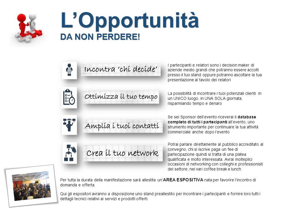 Per ulteriori informazioni contatta Lorenzo Sommacampagna Sponsorship Manager Via Morigi 13 20123 Milano Tel +39 02 83847247 Fax +39 02 83847262 e.mail lorenzo.sommacampagna@iir-italy.itlorenzo.sommacampagna@iir-italy.it Organizzato da: