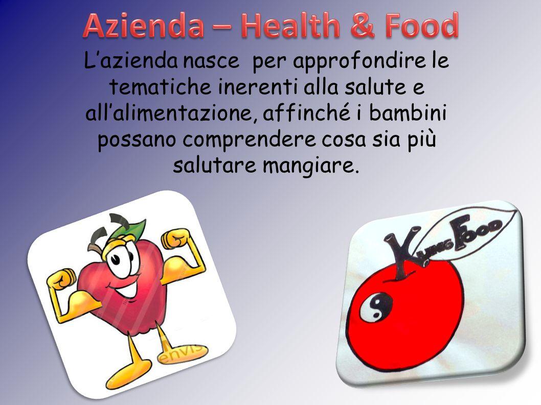 L'azienda nasce per approfondire le tematiche inerenti alla salute e all'alimentazione, affinché i bambini possano comprendere cosa sia più salutare mangiare.