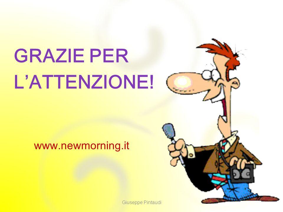 8 GRAZIE PER L'ATTENZIONE! Giuseppe Pintaudi www.newmorning.it
