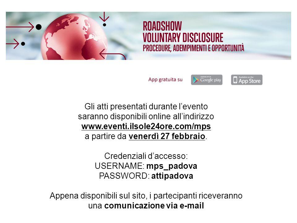 Gli atti presentati durante l'evento saranno disponibili online all'indirizzo www.eventi.ilsole24ore.com/mps a partire da venerdì 27 febbraio. Credenz