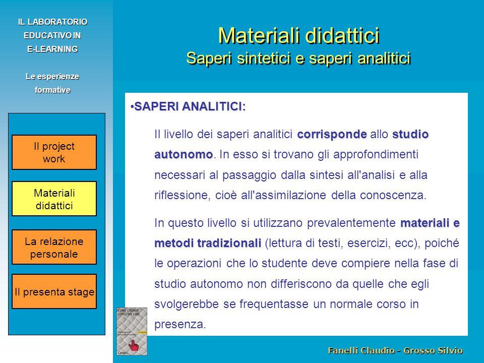 Fanelli Claudio - Grosso Silvio IL LABORATORIO EDUCATIVO IN E-LEARNING Le esperienze formative SAPERI ANALITICI:SAPERI ANALITICI: corrispondestudio au