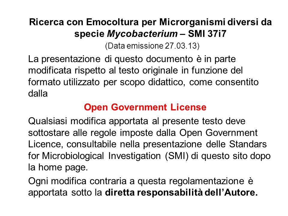 Ricerca con Emocoltura per Microrganismi diversi da specie Mycobacterium – SMI 37i7 (Data emissione 27.03.13) La presentazione di questo documento è i