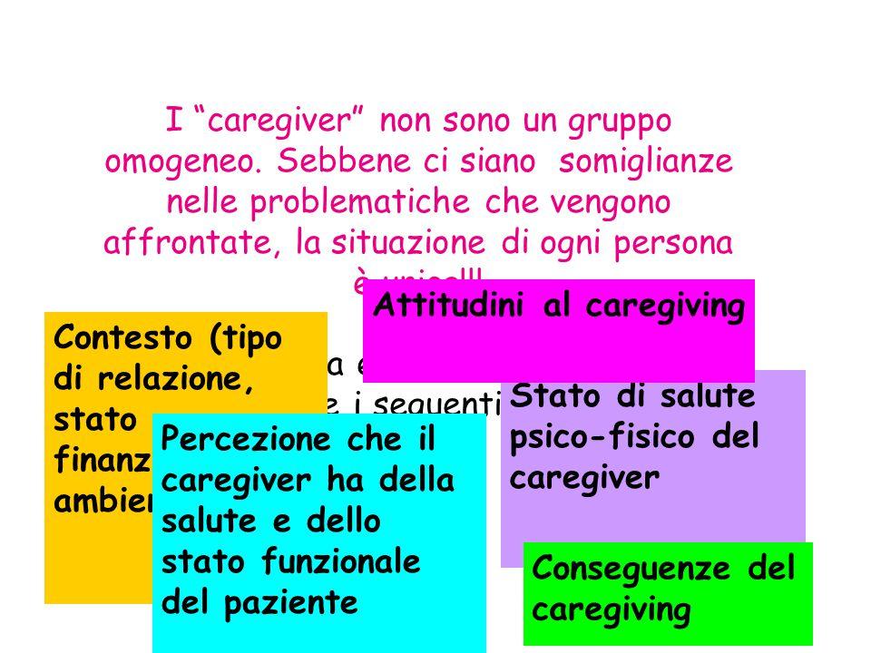 """I """"caregiver"""" non sono un gruppo omogeneo. Sebbene ci siano somiglianze nelle problematiche che vengono affrontate, la situazione di ogni persona è un"""