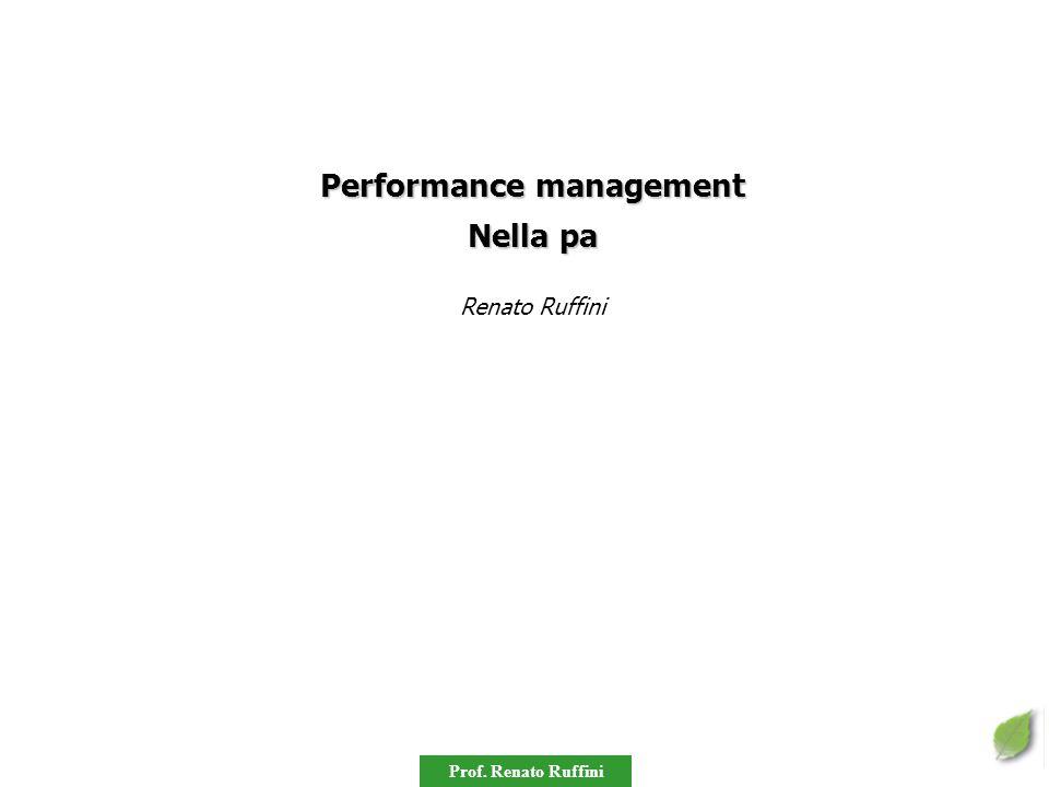 Prof. Renato Ruffini Performance management Nella pa Renato Ruffini