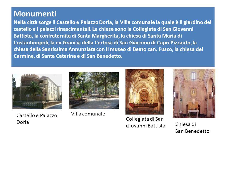 Monumenti Nella città sorge il Castello e Palazzo Doria, la Villa comunale la quale è il giardino del castello e i palazzi rinascimentali.