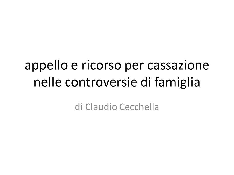 appello e ricorso per cassazione nelle controversie di famiglia di Claudio Cecchella
