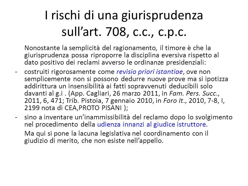 I rischi di una giurisprudenza sull'art.708, c.c., c.p.c.
