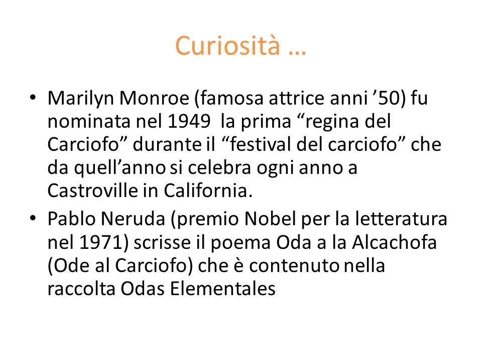 """Curiosità … Marilyn Monroe (famosa attrice anni '50) fu nominata nel 1949 la prima """"regina del Carciofo"""" durante il """"festival del carciofo"""" che da que"""
