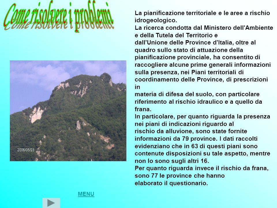 La pianificazione territoriale e le aree a rischio idrogeologico. La ricerca condotta dal Ministero dell'Ambiente e della Tutela del Territorio e dall