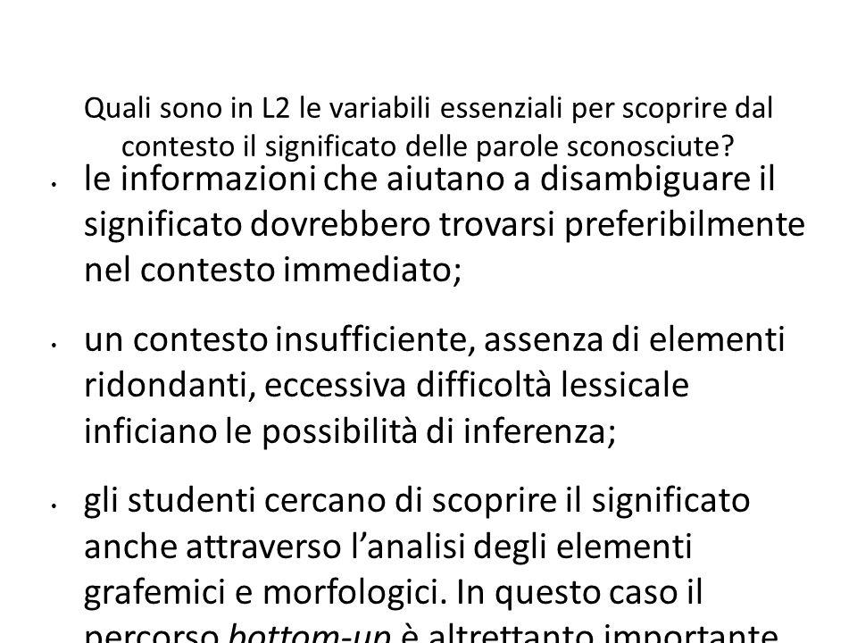 Quali sono in L2 le variabili essenziali per scoprire dal contesto il significato delle parole sconosciute? le informazioni che aiutano a disambiguare