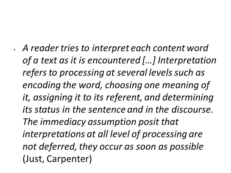È importante tener presente che quando si legge in una lingua straniera i tempi di lettura tendono ad allungarsi, a causa (come ha dimostrato Oller) non dell'aumento del numero delle fissazioni, ma della loro durata.