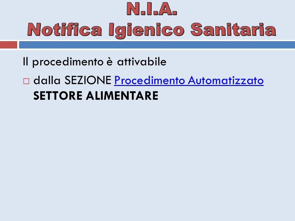 Il procedimento è attivabile  dalla SEZIONE Procedimento Automatizzato SETTORE ALIMENTAREProcedimento Automatizzato