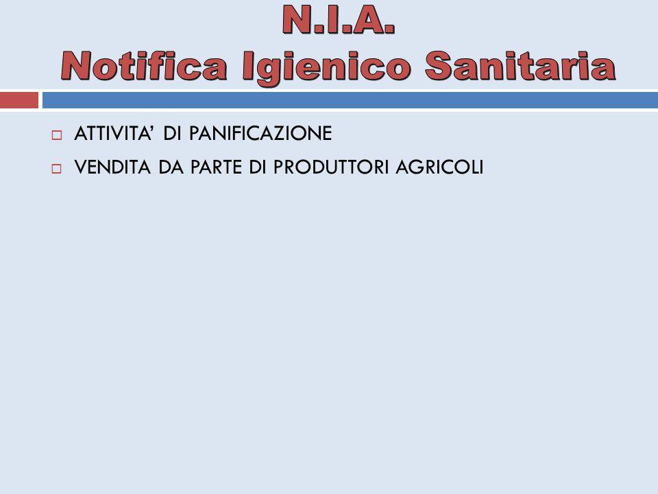  ATTIVITA' DI PANIFICAZIONE  VENDITA DA PARTE DI PRODUTTORI AGRICOLI