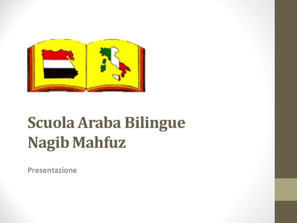 Scuola Araba Bilingue Nagib Mahfuz Presentazione