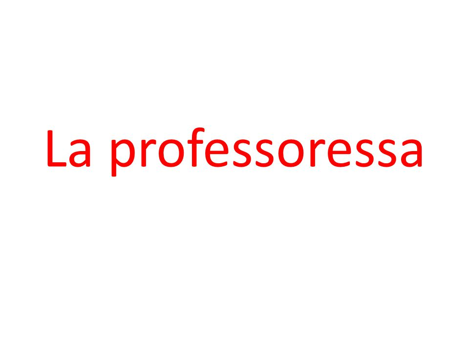 La professoressa