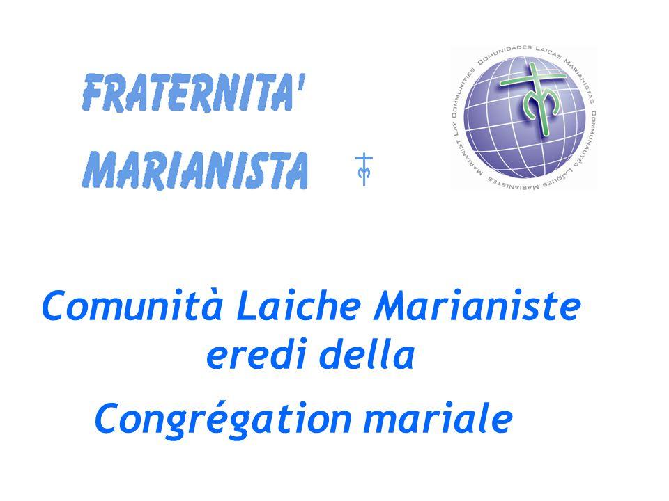 Comunità Laiche Marianiste eredi della Congrégation mariale