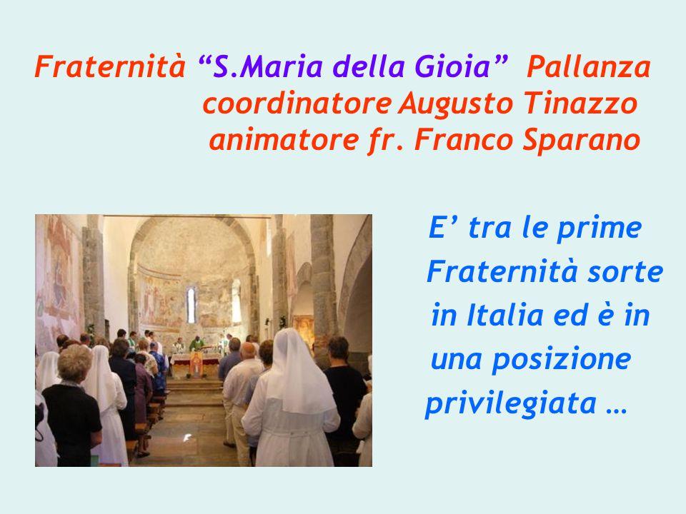 Fraternità S.Maria della Gioia Pallanza coordinatore Augusto Tinazzo animatore fr.