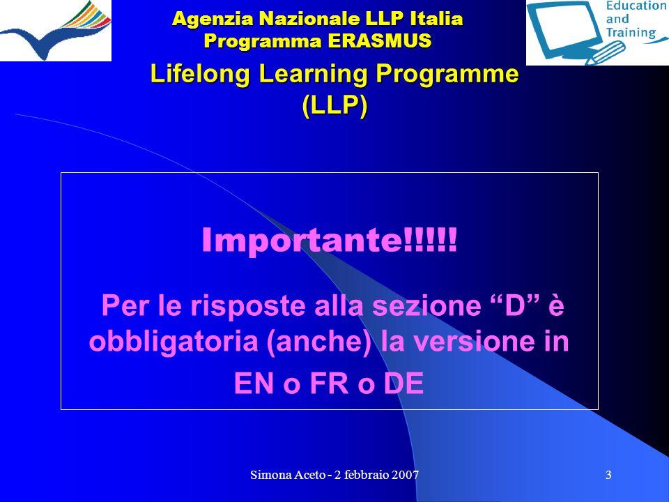 Simona Aceto - 2 febbraio 20073 Lifelong Learning Programme (LLP) Importante!!!!.