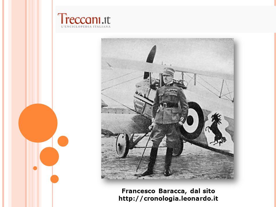 Francesco Baracca, dal sito http://cronologia.leonardo.it