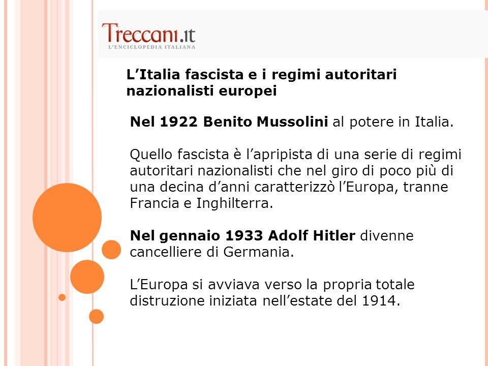 Nel 1922 Benito Mussolini al potere in Italia. Quello fascista è l'apripista di una serie di regimi autoritari nazionalisti che nel giro di poco più d