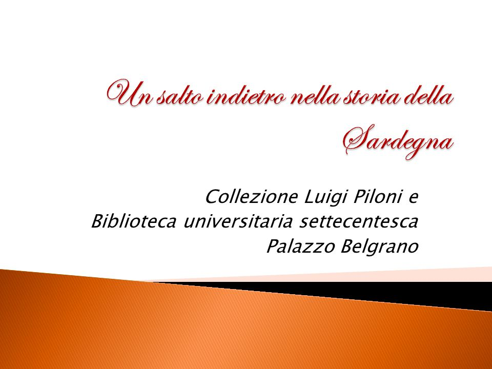 Collezione Luigi Piloni e Biblioteca universitaria settecentesca Palazzo Belgrano