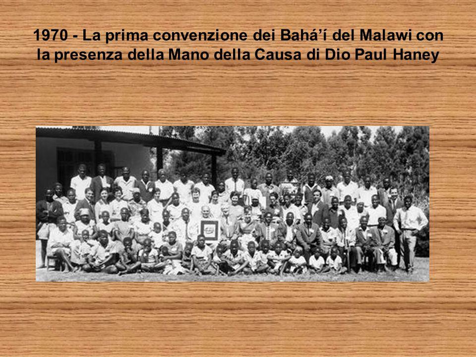 1970 - La prima convenzione dei Bahá'í del Malawi con la presenza della Mano della Causa di Dio Paul Haney