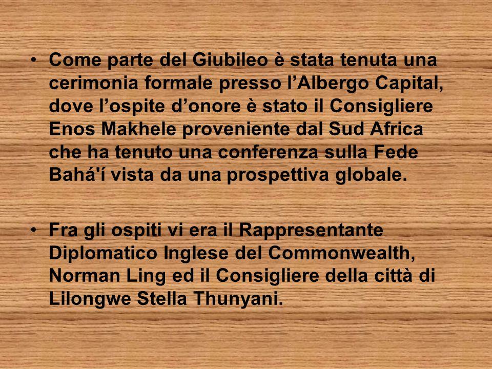 Come parte del Giubileo è stata tenuta una cerimonia formale presso l'Albergo Capital, dove l'ospite d'onore è stato il Consigliere Enos Makhele proveniente dal Sud Africa che ha tenuto una conferenza sulla Fede Bahá í vista da una prospettiva globale.