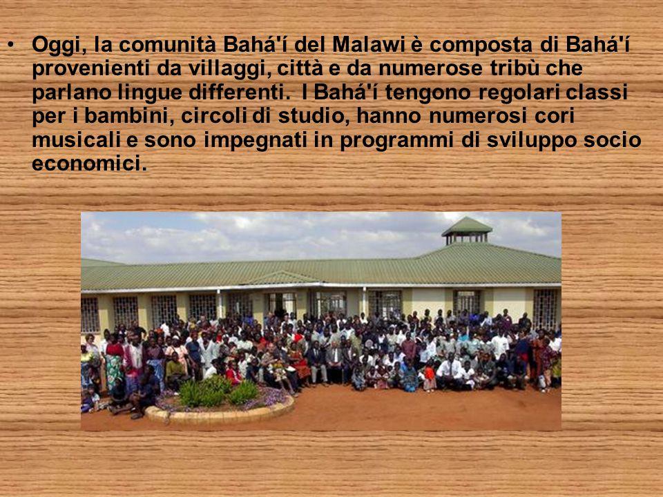 Oggi, la comunità Bahá í del Malawi è composta di Bahá í provenienti da villaggi, città e da numerose tribù che parlano lingue differenti.