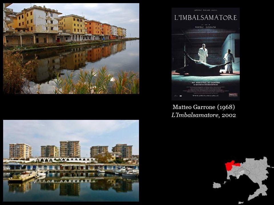 Matteo Garrone (1968) L'Imbalsamatore, 2002