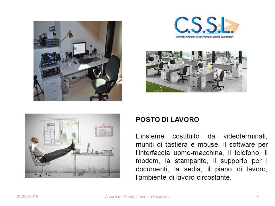 POSTO DI LAVORO L'insieme costituito da videoterminali, muniti di tastiera e mouse, il software per l'interfaccia uomo-macchina, il telefono, il modem