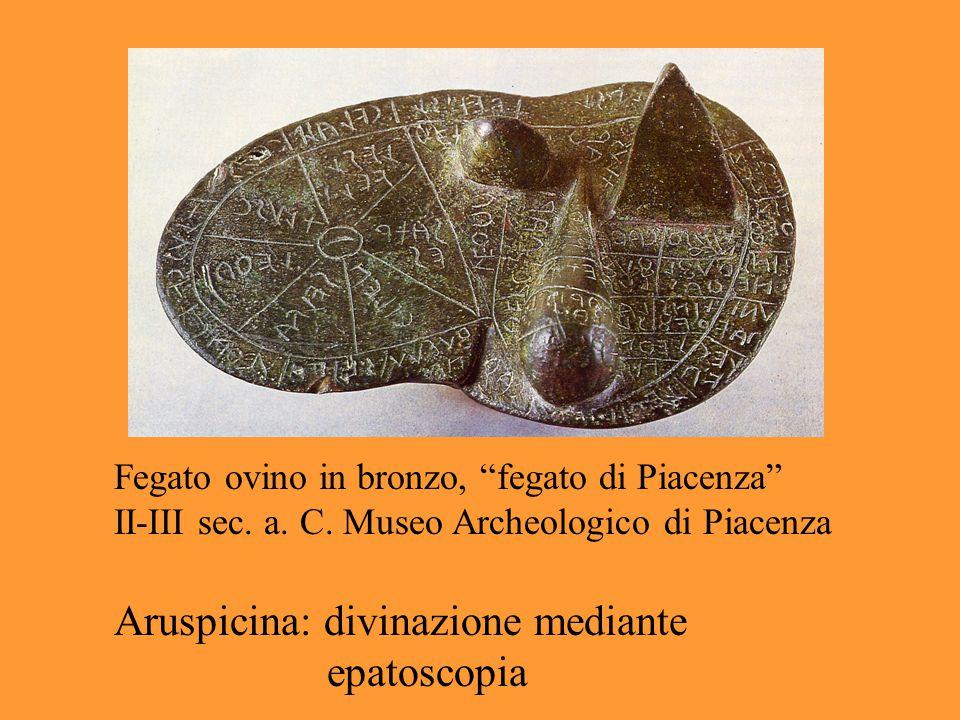 """Fegato ovino in bronzo, """"fegato di Piacenza"""" II-III sec. a. C. Museo Archeologico di Piacenza Aruspicina: divinazione mediante epatoscopia"""