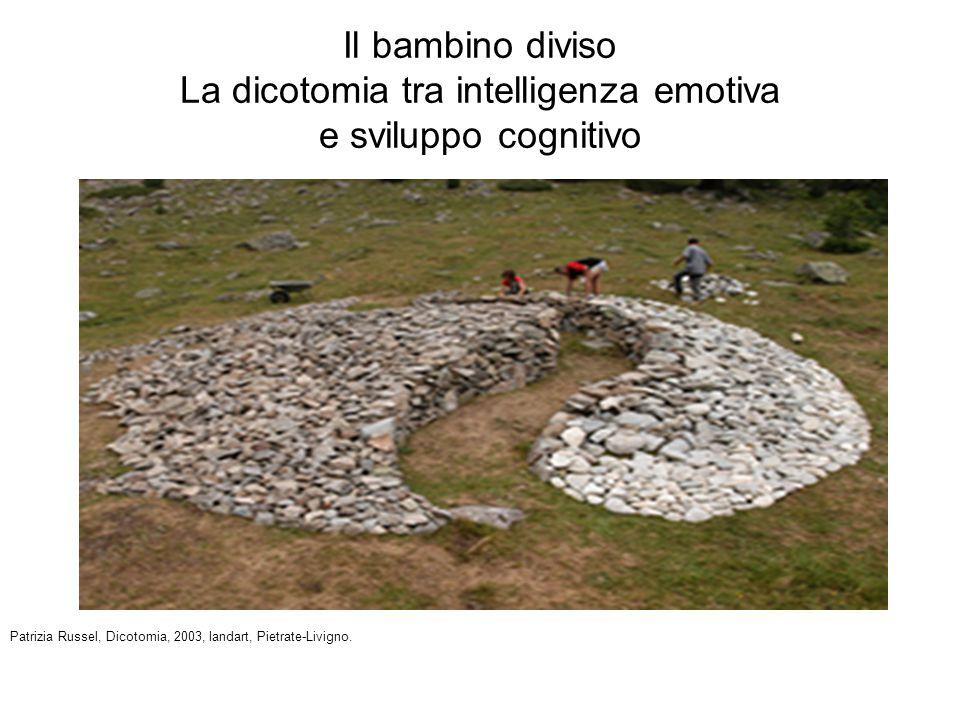 Il bambino diviso La dicotomia tra intelligenza emotiva e sviluppo cognitivo Patrizia Russel, Dicotomia, 2003, landart, Pietrate-Livigno.