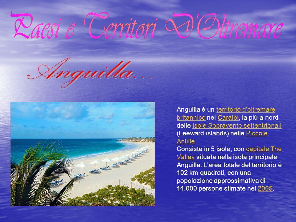 Anguilla è un territorio d oltremare britannico nei Caraibi, la più a nord delle Isole Sopravento settentrionali (Leeward islands) nelle Piccole Antille.territorio d oltremare britannicoCaraibiIsole Sopravento settentrionaliPiccole Antille Consiste in 5 isole, con capitale The Valley situata nella isola principale Anguilla.