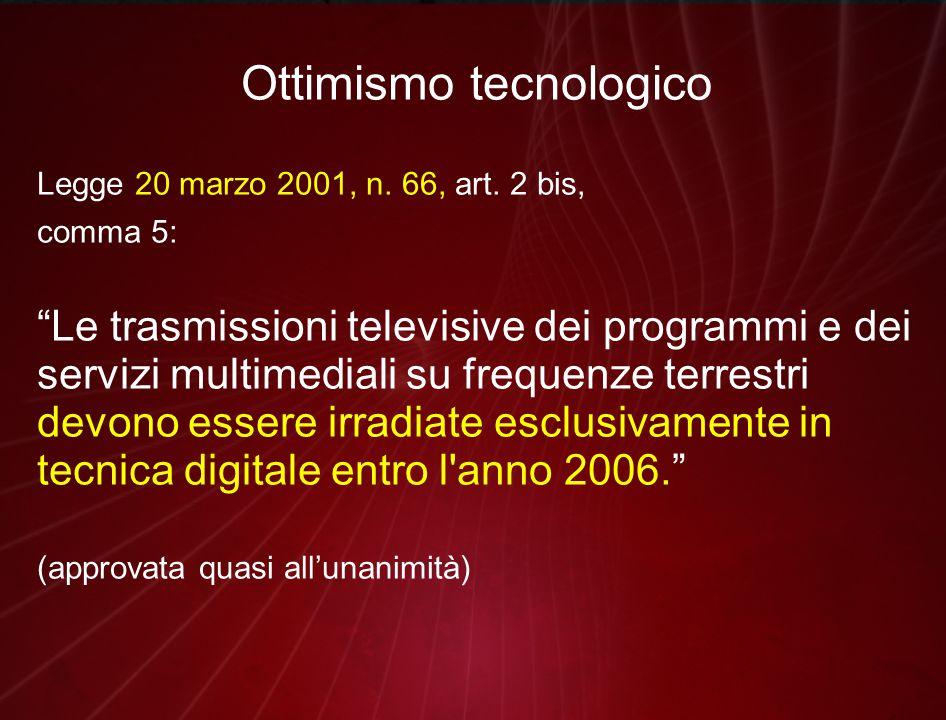 Ottimismo tecnologico Legge 20 marzo 2001, n. 66, art.