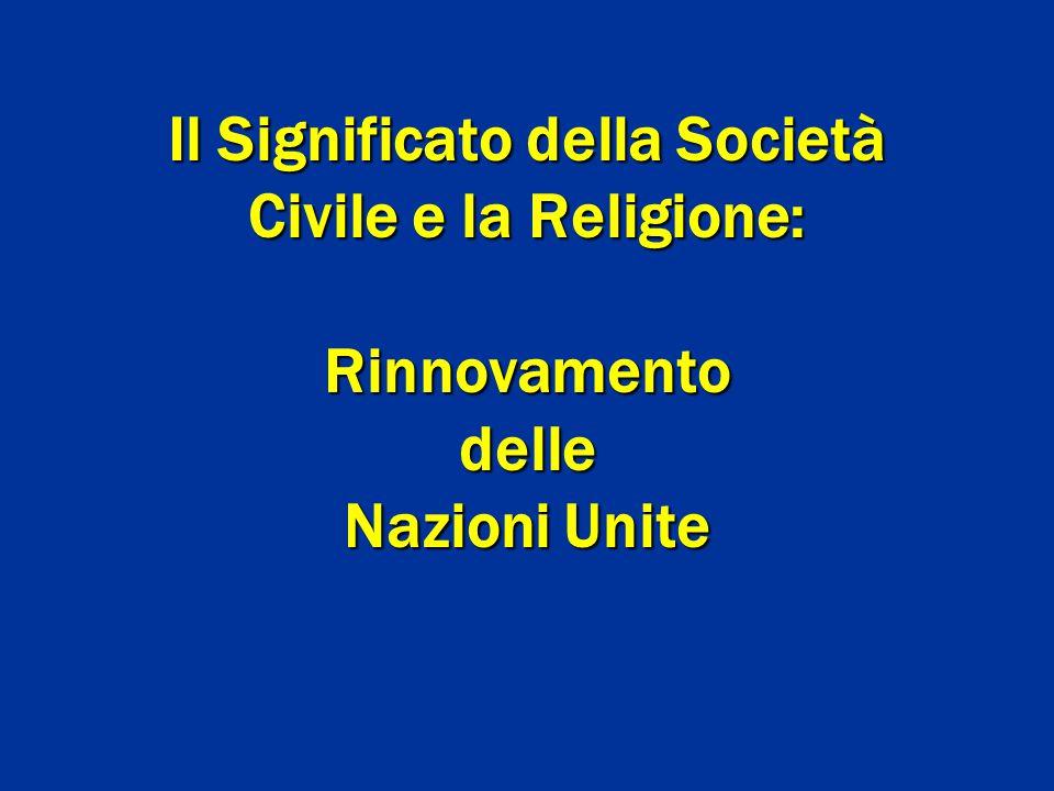 Il Significato della Società Civile e la Religione: Rinnovamento delle Nazioni Unite