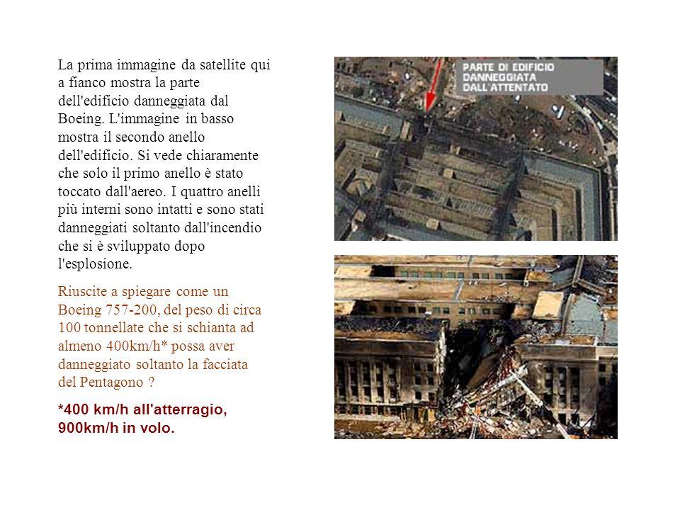 La prima immagine da satellite qui a fianco mostra la parte dell'edificio danneggiata dal Boeing. L'immagine in basso mostra il secondo anello dell'ed