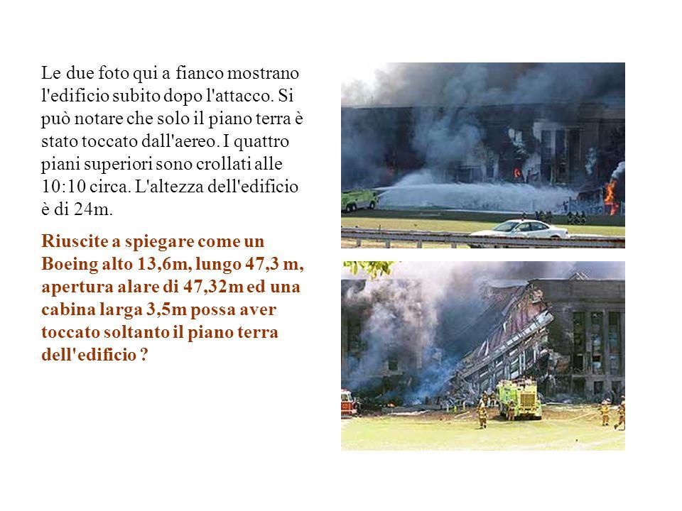 Le due foto qui a fianco mostrano l'edificio subito dopo l'attacco. Si può notare che solo il piano terra è stato toccato dall'aereo. I quattro piani